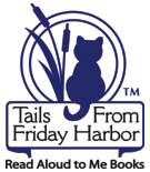 Tails From Friday Harbor - Read Aloud to Me Book